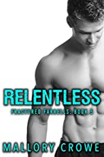 Relentless (Fractured Farrells: A Damaged Billionaire Series Book 5)