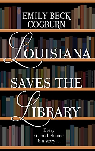 Louisiana Saves the Library (Thorndike Press Large Print Clean Reads)