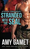 Stranded with the SEAL (HERO Force) (Volume 1)
