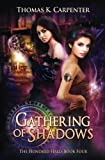 Gathering of Shadows (The Hundred Halls) (Volume 4)