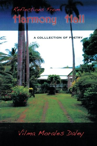 Reflections from Harmony Hall: A Collection of Poems