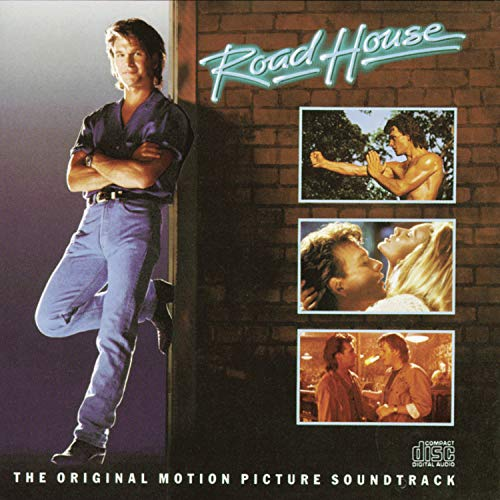 Road House (Soundtrack Dollar)