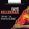Desde la Oscuridad [Blindman's Bluff] Audiobook by Faye Kellerman Narrated by Alejandro Vargas-Lugo