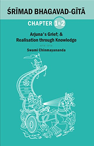BHAGAVAD GITA CHAPTER 01 & 02: Arjuna's Grief; & Realisation Through Knowledge
