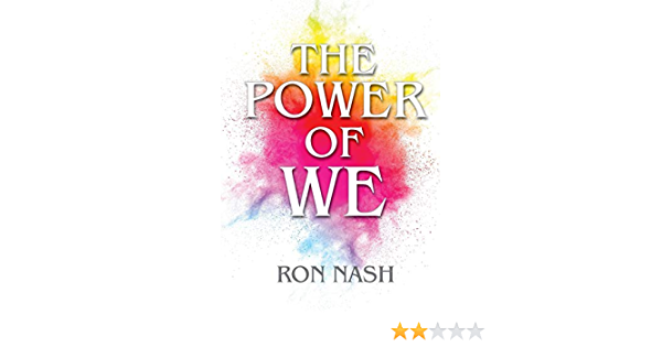 The Power of We: Creating Positive and Collaborative ...