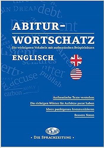 Abitur-Wortschatz Englisch: Die wichtigsten Vokabeln mit ...