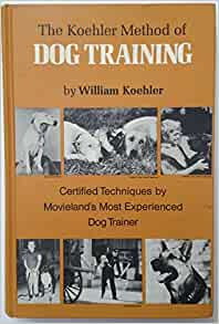 Koehler Method Of Dog Training Review