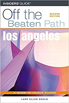 Los Angeles Off the Beaten Path??, 2nd (Off the Beaten Path Series) by Lark Ellen Gould (2005-04-01)