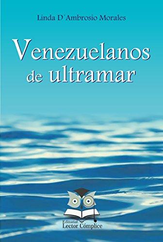 eBook Venezuelanos de ultramar (Esboços biográficos)