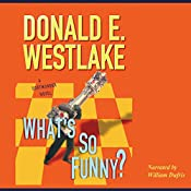What's So Funny? | Donald E. Westlake