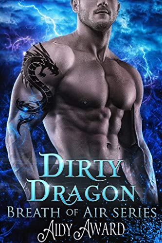 Dirty Dragon: Breath of Air Collection (Dragons Love Curves Book 7)