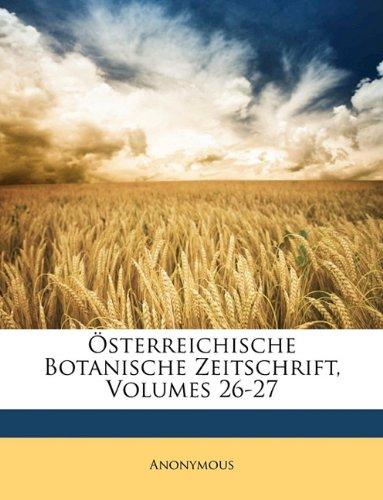 Österreichische Botanische Zeitschrift, Volumes 26-27 (German Edition) PDF