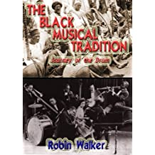 The Black Musical Tradition (Reklaw Education Lecture Series Book 7)