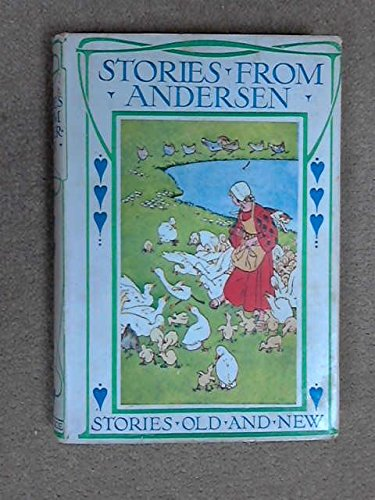 Stories from Andersen Stories old and new