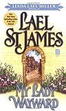 My Lady Wayward, Lael St. James, 0671537881