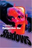 Remember the Shadows, Victoria Wayne, 0595185851