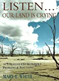 Listen Our Land Is Crying, Mary E. White, 0864178441