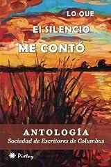 Lo que el silencio me contó (Spanish Edition) Paperback
