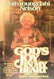 God's Joy in My Heart, R. Y. Nelson and Karen Hess, 0806617896