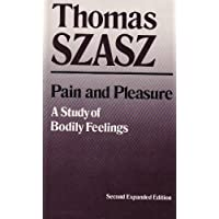 Pain and Pleasure: A Study of Bodily Feelings