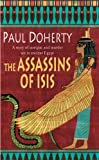 The Assassins of Isis by Paul Doherty front cover