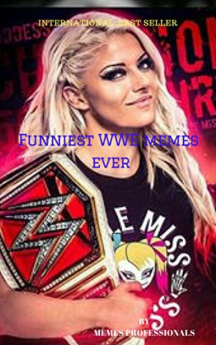Funniest Wwe Memes Ever Humorous Wwe Memes By Professionals Memes