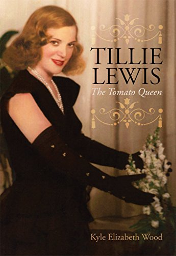 (Tillie Lewis: The Tomato Queen)