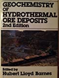 Geochemistry of Hydrothermal Ore Deposits 9780471050568