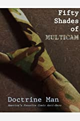 Fifty Shades of Multicam (The Further Adventures of Doctrine Man!!) (Volume 3) Paperback