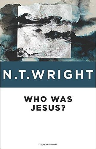 Who Was Jesus?: N. T. Wright: 9780802871817: Amazon.com: Books