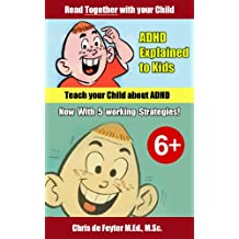 ADHD Explained to Kids (Learning Disability Series Book 2)