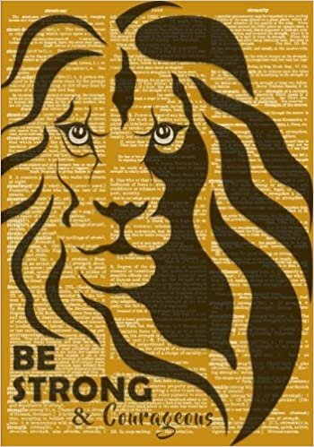 Be Strong and Courageous Journal for Men with Inspirational ...