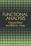 img - for By Frigyes Riesz - Functional Analysis (Dover Books on Mathematics) (Reprint) (1990-06-16) [Paperback] book / textbook / text book