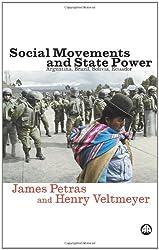 Social Movements and State Power: Argentina, Brazil, Bolivia, Ecuador