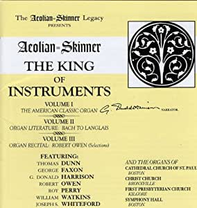 Aeolian-Skinner: The King of Instruments, Volumes 1, 2, & 3 (selections)