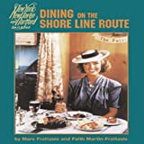 Dining on the Shore Line Route: New York, New Haven and Hartford Railroad