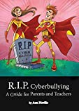 R.I.P. Cyberbullying by A L Neville (2014-04-01)