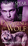 Dreaming of the Wolf (Silver Town Wolf Book 3)
