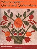 West Virginia Quilts and Quiltmakers, Fawn Valentine, 0821413406