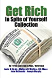 img - for Get Rich In Spite of Yourself Collection - An