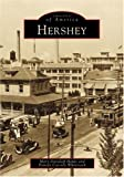 Hershey (Images of America) by Mary Davidoff Houts front cover