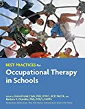 Best Practices for Occupational Therapy in Schools, Gloria Frolek Clark and Barbara E. Chandler, 1569003440