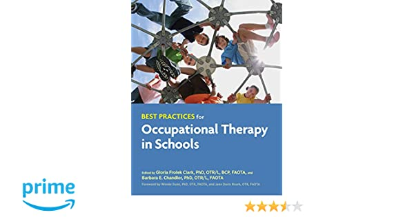 Best practices for occupational therapy in schools 9781569003442 best practices for occupational therapy in schools 9781569003442 medicine health science books amazon fandeluxe Choice Image