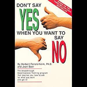 Don't Say Yes When You Want to Say No Audiobook