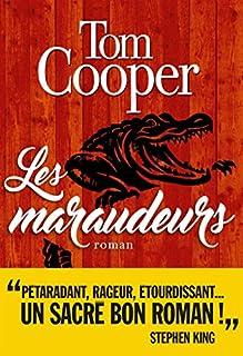 Les maraudeurs : roman, Cooper, Tom