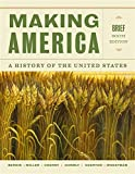 img - for Making America: A History of the United States, Brief (MindTap Course List) book / textbook / text book