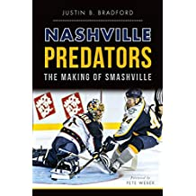 Nashville Predators: The Making of Smashville (Sports)