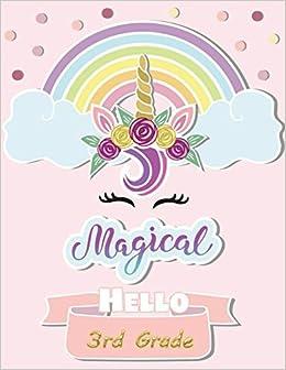 Magical Hello 3rd Grade Notebooks Third Grade Girls Composition