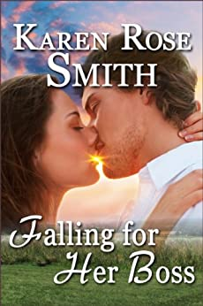 Falling For Her Boss (Finding Mr. Right Book 4) by [Smith, Karen Rose]