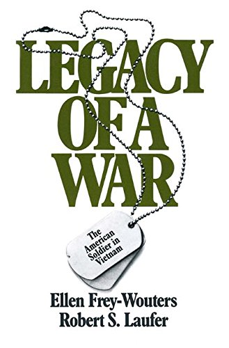 Legacy of a War: American Soldier in Vietnam by Brand: M E Sharpe Inc